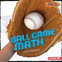 Ball Game Math - Katie Marsico