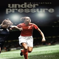 Under Pressure - Emma Carlson Berne