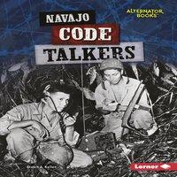 Navajo Code Talkers - Stuart A. Kallen