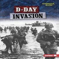 D-Day Invasion - Matt Doeden
