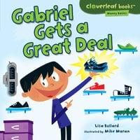 Gabriel Gets a Great Deal - Lisa Bullard