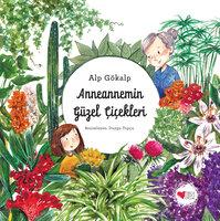 Anneannemin Güzel Çiçekleri - Alp Gokalp