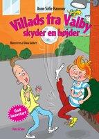 Villads fra Valby skyder en højder - Anne Sofie Hammer