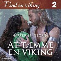 At tæmme en viking - Harper St. George
