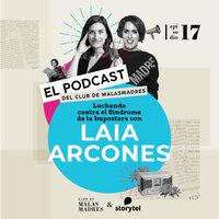 Luchando contra el Síndrome de la Impostora con Laia Arcones - Laura Baena