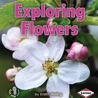 Exploring Flowers - Kristin Sterling