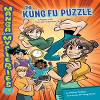 The Kung Fu Puzzle: A Mystery with Time and Temperature