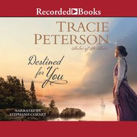 Destined For You - Tracie Peterson