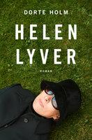 Helen lyver - Dorte Holm