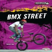 BMX Street - Patrick G. Cain