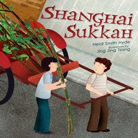 Shanghai Sukkah - Heidi Smith Hyde