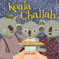 Koala Challah - Laura Gehl