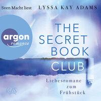 The Secret Book Club - Band 3: Liebesromane zum Frühstück