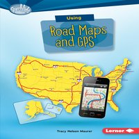 Using Road Maps and GPS - Tracy Nelson Maurer