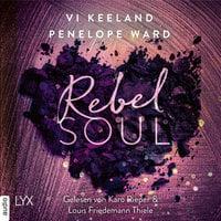 Rebel Soul - Rush-Serie, Teil 1 - Penelope Ward, Vi Keeland