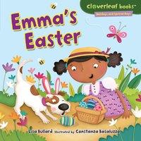 Emma's Easter - Lisa Bullard, Constanza Basaluzzo
