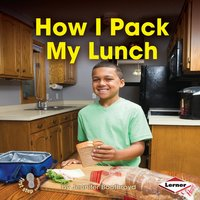 How I Pack My Lunch - Jennifer Boothroyd