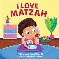I Love Matzah - Freidele Galya Soban Biniashvili
