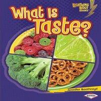 What Is Taste? - Jennifer Boothroyd