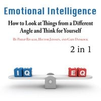 Emotional Intelligence: How to Look at Things from a Different Angle and Think for Yourself - Samirah Eaton, Marco Jameson