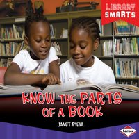 Know the Parts of a Book - Janet Piehl