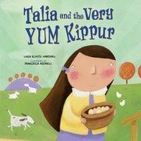 Talia and the Very YUM Kippur - Linda Elovitz Marshall