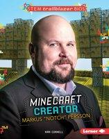 "Minecraft Creator Markus ""Notch"" Persson - Kari Cornell"