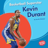 Basketball Superstar Kevin Durant - Jon M. Fishman