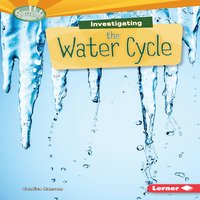 Investigating the Water Cycle - Candice Ransom