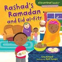 Rashad's Ramadan and Eid al-Fitr - Lisa Bullard, Holli Conger
