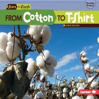 From Cotton to T-Shirt - Robin Nelson