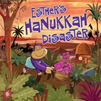 Esther's Hanukkah Disaster - Jane Sutton