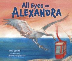 All Eyes on Alexandra - Anna Levine, Chiara Pasqualotto