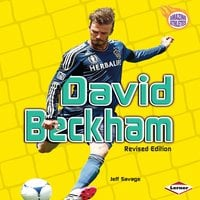 David Beckham (Revised Edition) - Jeff Savage