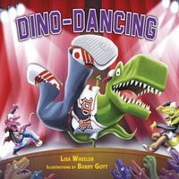 Dino-Dancing - Lisa Wheeler