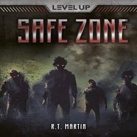 Safe Zone - R T Martin