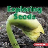 Exploring Seeds - Kristin Sterling