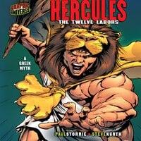 Hercules The Twelve Labors - a Greek Myth - Paul D. Storrie