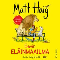 Eevin eläinmaailma - Matt Haig