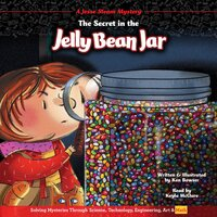 The Secret in the Jelly Bean Jar - Ken Bowser