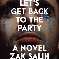 Let's Get Back to the Party - Zak Salih