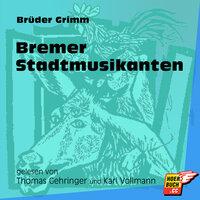 Bremer Stadtmusikanten - Brüder Grimm
