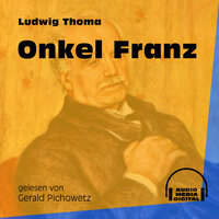 Onkel Franz - Ludwig Thoma