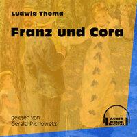 Franz und Cora - Ludwig Thoma