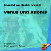 Venus und Adonis - Leopold von Sacher-Masoch