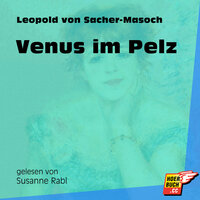 Venus im Pelz - Leopold von Sacher-Masoch