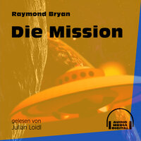 Die Mission - Raymond Bryan