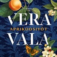 Aprikoosiyöt - Vera Vala
