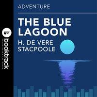 Blue Lagoon - H. De Vere Stacpoole