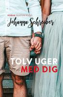Tolv uger med dig - Johanna Schreiber